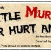 Auditions – A Little Murder Never Hurt Anybody