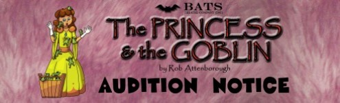 Auditions – The Princess and the Goblin