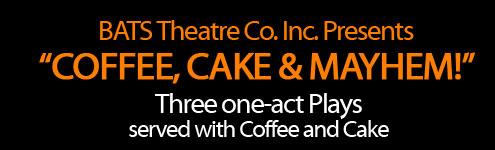 Coffee, Cake and Mayhem!